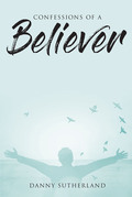 Confessions of a Believer