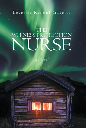 The Witness Protection Nurse