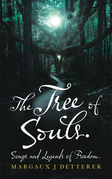The Tree of Souls. Songs and Legends of Freedom.