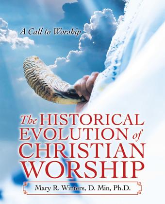 The Historical Evolution of Christian Worship