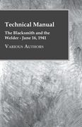 Technical Manual - The Blacksmith and the Welder - June 16, 1941