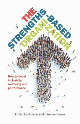 The Strengths-Based Organization