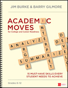 Academic Moves for College and Career Readiness, Grades 6-12