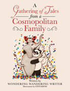A Gathering of Tales from a Cosmopolitan Family