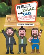 Philly, Isaac, and Gus Swinefeld