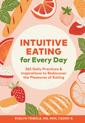Intuitive Eating for Every Day