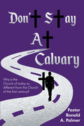 Don't Stay at Calvary