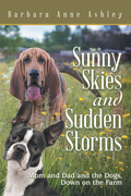 Sunny Skies and Sudden Storms