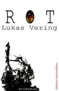 ROT (Unheimlicher Roman)