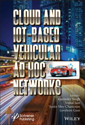 Cloud and IoT-Based Vehicular Ad Hoc Networks