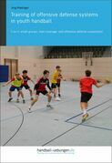 Training of offensive defense systems in youth handball