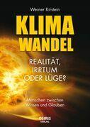 Klimawandel - Realität, Irrtum oder Lüge?