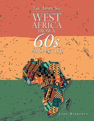 The Apapa Six: West Africa from a 60S Perspective