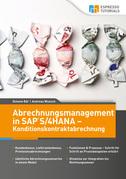 Abrechnungsmanagement in SAP S/4HANA – Konditionskontraktabrechnung