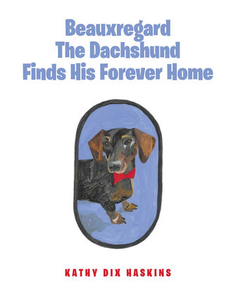 Beauxregard The Dachshund Finds His Forever Home