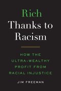 Rich Thanks to Racism