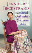 The Amish Quiltmaker's Unexpected Baby
