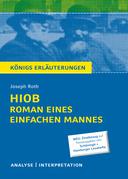Hiob. Roman eines einfachen Mannes von Joseph Roth. Textanalyse und Interpretation mit ausführlicher Inhaltsangabe und Abituraufgaben mit Lösungen.