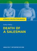 Death of a Salesman - Tod eines Handlungsreisenden von Arthur Miller. Textanalyse und Interpretation mit ausführlicher Inhaltsangabe und Abituraufgaben mit Lösungen.