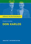 Don Karlos von Friedrich Schiller. Königs Erläuterungen.