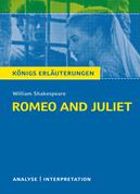 Romeo and Juliet - Romeo und Julia von Wiliam Shakespeare. Textanalyse und Interpretation mit ausführlicher Inhaltsangabe und Abituraufgaben mit Lösungen.