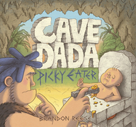 Cave Dada Picky Eater