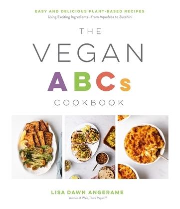 The Vegan ABCs Cookbook
