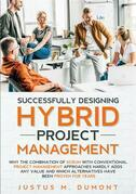 Successfully Designing Hybrid Project Management