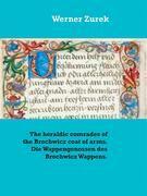 The heraldic comrades of the Brochwicz coat of arms. Die Wappengenossen des Brochwicz Wappens.