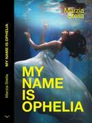 My name is Ofelia