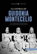 La storia di Guidonia Montecelio