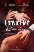 Convict me