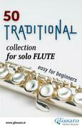 50 Traditional - collection for solo Flute