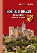 Le Château de Bonaguil en Agenais (description et histoire)