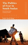 The Politics of Fear in South Sudan