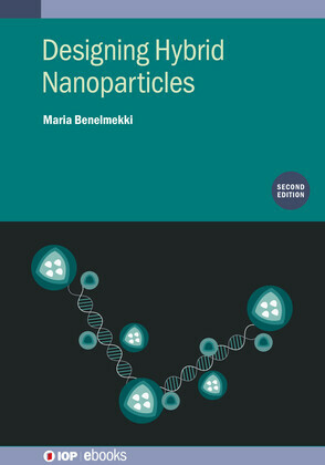 Designing Hybrid Nanoparticles (Second Edition)