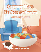 Someone I Love Has Gone to Heaven