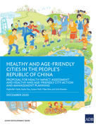 Healthy and Age-Friendly Cities in the People's Republic of China