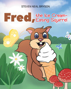 Fred, the Ice Cream-Eating Squirrel