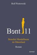 B?nt11 - Benedict Mandelbaum im Dänenland