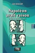 Napoléon avait raison