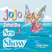 Jojo Joins the Sea Show