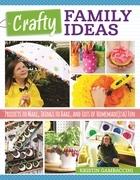 Crafty Family Ideas