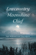 Lowcountry Moonshine Chief