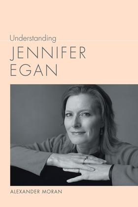 Understanding Jennifer Egan