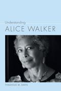 Understanding Alice Walker