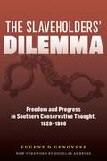 The Slaveholders' Dilemma