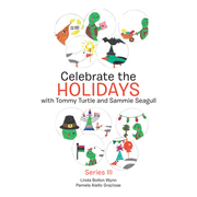 Celebrate the Holidays with Tommy Turtle and Sammie Seagull