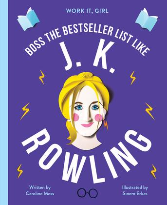Work It, Girl: J. K. Rowling