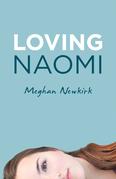 Loving Naomi